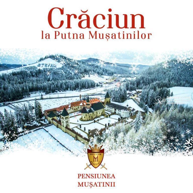 SUCEAVA Craciun 2017 in Bucovina -  Pensiunea Musatinii Putna